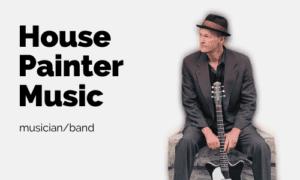 House Painter Music