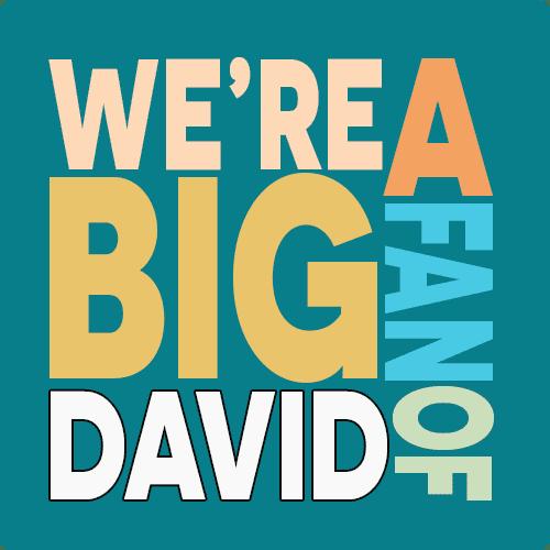 We're a big fan of David Bennett