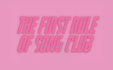 The first rule of song club